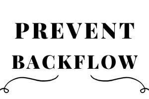 prevent backflow
